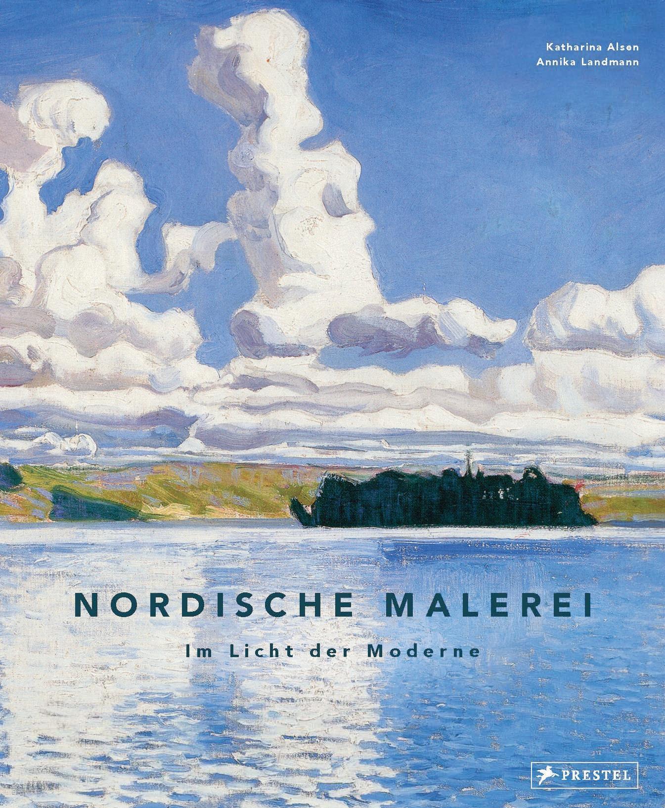 Katharina Alsen – Nordische Malerei. Im Licht der Moderne