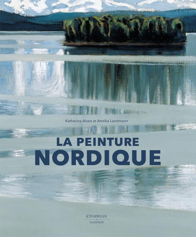 Katharina Alsen – La Peinture Nordique. A la lumière de l'art moderne
